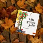 Literaturtipp: Ein gutes Jahr