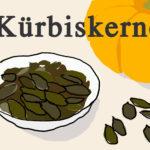 Gesunde Lebensmittel während der Schwangerschaft: Kürbiskerne